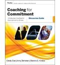 Coaching for Commitment - Dennis C. Kinlaw
