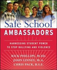Safe School Ambassadors - Rick Phillips, John Linney, Chris Pack