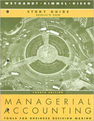Managerial Accounting: Tools for Business Decision Making - Jerry J. Weygandt