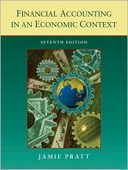 Financial Accounting in an Economic Context - Pratt