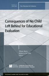 Consequences of No Child Left Behind on Educational Evaluation - Berry, Tiffany / Eddy, Rebecca M.