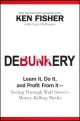 Debunkery - Kenneth L. Fisher; Lara Hoffmans