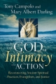 The God of Intimacy and Action - Tony Campolo; Mary Albert Darling