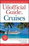 Unofficial Guide To Cruises - Kay Showker
