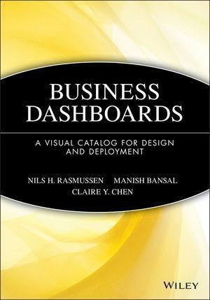 Business Dashboards als eBook von Nils H. Rasmussen, Manish Bansal, Claire Y. Chen - John Wiley & Sons