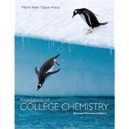 Foundations of College Chemistry, Alternate, 13th  Edition - Morris Hein (Mount San Antonio College); Susan Arena (University of Illinois, Urbana-Champaign)