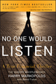 No One Would Listen - Harry Markopolos