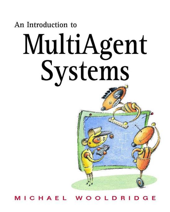 An Introduction to MultiAgent Systems als eBook von Michael Wooldridge - John Wiley & Sons