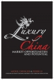 Luxury China - Michel Chevalier; Pierre Xiao Lu