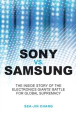 Sony Vs. Samsung - Sea-Jin Chang