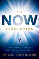 The Now Revolution: 7 Shifts to Make Your Business Faster, Smarter, and More Social
