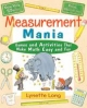 Measurement Mania - Lynette Long