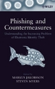 Phishing and Counter-Measures - Markus Jakobsson; Steven Myers