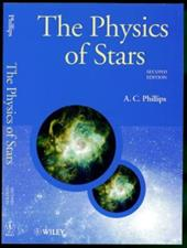 The Physics of Stars - Phillips, A. C.