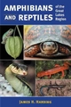Amphibians and Reptiles of the Great Lakes Region - James Harding