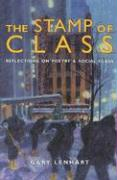 The Stamp of Class: Reflections on Poetry and Social Class