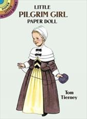Little Pilgrim Girl Paper Doll - Tierney, Tom