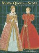 Mary Queen of Scots Paper Dolls