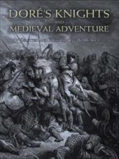 Dore's Knights and Medieval Adventure - Dore, Gustave / Menges, Jeff A.