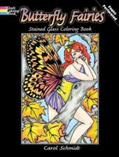 Butterfly Fairies Stained Glass Coloring Book - Schmidt, Carol / Coloring Books / Fairies