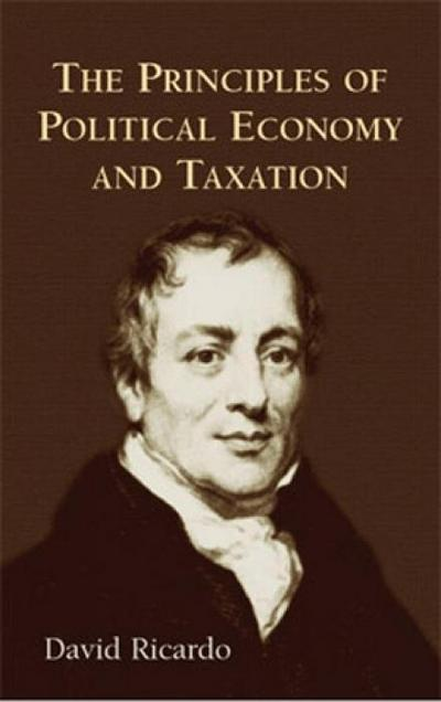 Priciples of Political Economy - David Ricardo