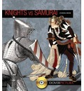 Knights vs. Samurai - Alan Weller