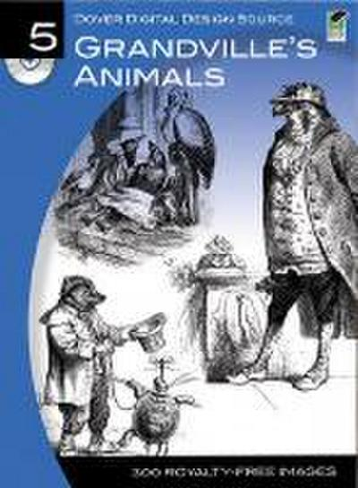 Grandville's Animals (Dover Digital Design Source)