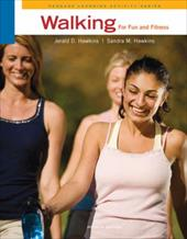 Walking for Fun and Fitness - Hawkins, Jerald D. / Hawkins, Sandra M. / Hawkins, Jeff
