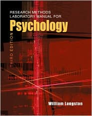 Research Methods Laboratory Manual for Psychology (with InfoTrac ) - William Langston