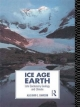 Ice Age Earth - Alastair G. Dawson