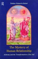 The Mystery of Human Relationship: Alchemy and the Transformation of Self