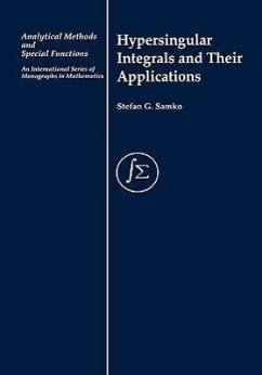 Hypersingular Integrals and Their Applications - Samko, Stefan Samko, Samko