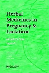 Herbal Medicines in Pregnancy and Lactation: An Evidence-Based Approach - Mills, Edward / Duguoa, Jean-Jacques / Perri, Dan