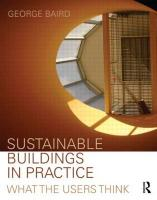 Sustainable Buildings in Practice: What the Users Think