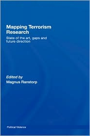 Mapping Terrorism Research - Magnus Ranstorp (Editor)
