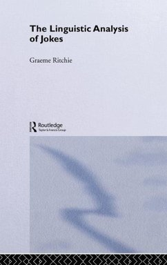 The Linguistic Analysis of Jokes - Ritchie, Graeme D.