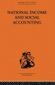 National Income and Social Accounting - Ronald Cooper; Harold C. Edey; Alan T. Peacock