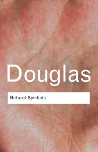 Natural Symbols: Explorations in Cosmology - Professor Mary Douglas