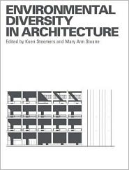 Environmental Diversity in Architecture - Mary Ann Steane (Editor), Koen Steemers (Editor)