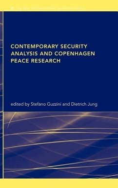 Contemporary Security Analysis and Copenhagen Peace Research - Guzzini, Stefano / Jung, Dietrich (eds.)