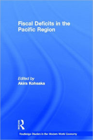 Fiscal Deficits in the Pacific Region - Akira Kohsaka
