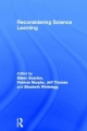 Reconsidering Science Learning - Patricia Murphy; Eileen Scanlon; Jeffrey L. Thomas; Elizabeth Whitelegg