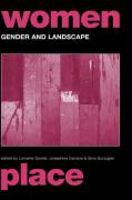 Gender and Landscape: Renegotiating Morality and Space