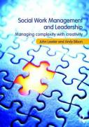 Social Work Management and Leadership: Managing Complexity with Creativity