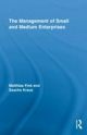 The Management of Small and Medium Enterprises - Matthias Fink; Sascha Kraus