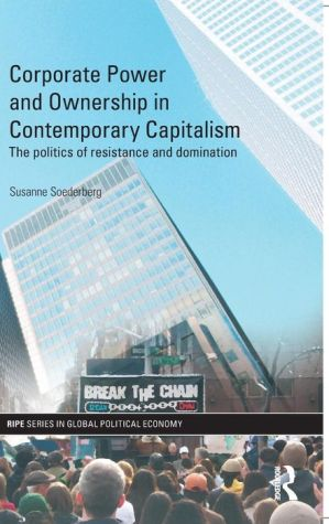 Beyond Corporate Governance: Power, Activism and Social Responsibility in an Era of Financialization