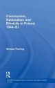 Communism, Nationalism and Ethnicity in Poland, 1944-1950 - Michael Fleming