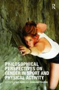 Philosophical Perspectives on Gender in Sport and Physical Activity