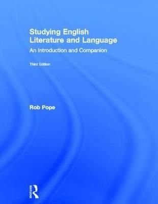 Studying English Literature and Language - Rob Pope