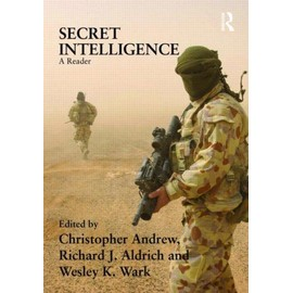 Secret Intelligence: A Reader - Christopher Andrew